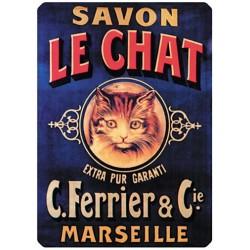 Plaque métal - Le chat - Savon Le Chat