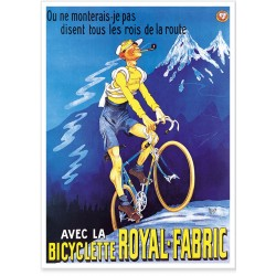 Affiche - Bicyclette - Bicyclette Royal-Fabric