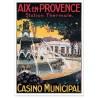 Affiche - Aix-en-Provence - Le Casino municipal (fin de série) - Ville d'Aix-en-Provence