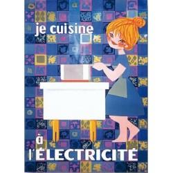 Affiche - Je cuisine à l'électricité (fin de série) - EDF